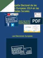 La Campaña Electoral de Las Elecciones Europeas 2014
