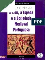 A Cruz, A Espada e a Sociedade Medieval Portuguesa