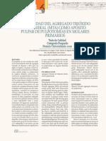 Efectividad Del Agregado Trióxido de Mineral (MTA) Como Apósito Pulpar de Pulpotomías en Morales Primarios