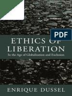 122613615 Ethics of Liberation by Enrique Dussel