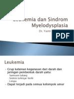 Leukemia Dan Sindrom Myelod 6 Mei 2013