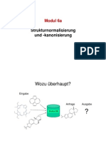 Modul 6a (Strukturnormalisierung)