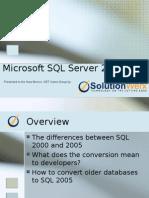 SQL SERVER 2005 Presentation