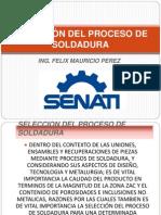 Senati - Selección Del Proceso de Soldadura - Expositor Felix Mauricio Perez
