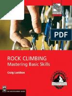 Rock Climbing Mastering Basic Skills M - Luebben C