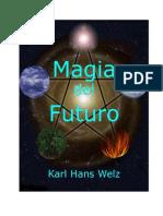 Magia Del Futuro Karl Hans Welz