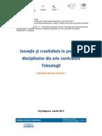 Brosura Inovatie Si Creativitate in Predarea Disciplinelor Din Aria Curriculara Tehnologii Final(1)