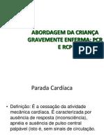Pcr e Rcp Pediatria 2009
