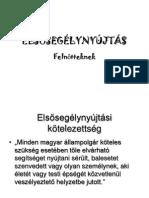 1. Elsősegély Bevezetés, Újraélesztés, Ájulás, Stabil Oldalfektetés