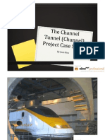 The Channel Tunnel (Chunnel)