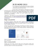 QUE ES WORD, EXEL, POWERPOINT, ACCES, VISUAL FOXPRO, VISUALBASIC 2013 Y DIFERENTES NAVEGADORES.odt