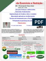 I Workshop de Exercicio e Nutrição - Dr Lucas Caseri Câmara, Ft Carlos Tomaiolo - Florianópolis SC