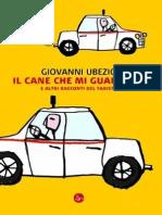 Il Cane Che Mi Guardava e Altri Racconti Del Taxista - Giovanni Ubezio