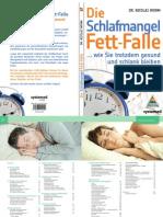 Fett-Falle  Schlafmangel