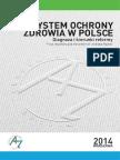 AKADEMIA ZDROWIA Systemy Ochrony Zdrowia w Polsce Gotowy