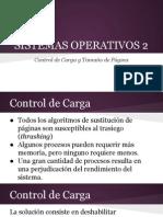 Sistemas Operativos 2 - Presentación Control de Carga y Tamaño de Página