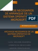 Archivos Necesarios de Arranque de Un Sistema Operativo