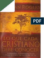 Adrian Rogers Lo Que Cada Cristiano Debe Conocer