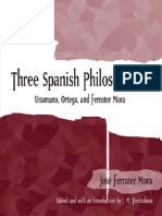 (SUNY Series in Latin American and Iberian Thought and Culture) Jose Ferrater Mora_ Edit. & Intro. by J. M. Terricabras-Three Spanish Philosophers_ Unamuno, Ortega, Ferrater Mora -State University Of