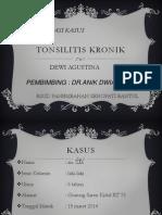 Presus Dr.anik Dwiani Spa. Tonsilitis Kronik