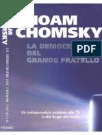 Noam Chomsky - La Democrazia Del Grande Fratello