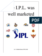 The IPL Was Well Marketed