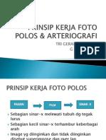 Prisip Kerja Foto Polos & Arteriografi Presentasi