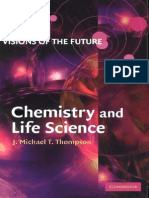 Visions of the Future Chemistry and Life Science - J. M. T. Thompson