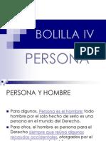 Bolilla IV - Persona