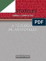 Aristóteles - Obras Completas Vol. XIII-II - A Teologia de Aristóteles