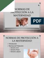 Normas de Protección a La Maternidad