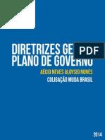 Diretrizes Gerais Plano de Governo Aecio Neves