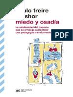 Paulo Freire y Shor -Miedo y Osadia