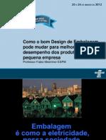 Como+o+bom+design+de+embalagem+pode+mudar+para+melhor+o+desempenho+dos+produtos+da+pequena+empresa+-+Fabio+Mestriner