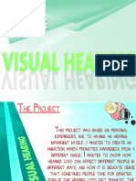 Art of Visual Hearing