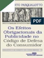 Adalberto Pasqualotto - Os Efeitos Obrigacionais Da Publicidade No CDC - 7ªEd. - 1997