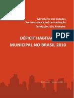 Déficit Habitacional Municipal No Brasil - 2010