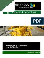 Pigging Valves Safety - Interlock System - Plant Safety