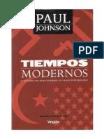 34873964 Johnson Paul Tiempos Modernos La Historia Del Siglo Xx