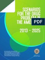 OEA. Scenarios_For the Drug Problem the Americas 2013-2025