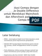 Relokasi Gempa Dengan Metode Double Difference Untuk Mengidentifikasi