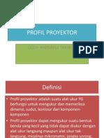 Profil Proyektor