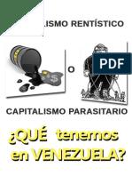 CapitalimoRentístico Vs Parasitario ¿Qué tenemos en Venezuela?
