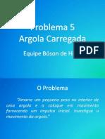 Problema 5 Slides