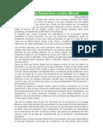 La Oligarquía Financiera Contra Brasil