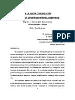 De La Nueva Comunicación a La Nueva Construcción de La Identidad. Carlos Caro Navarrete
