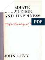 John Levy - Immediate Knowledge and Happiness (Sadhyomukti)- The Vedantic Doctrine of Non-Duality (1970)