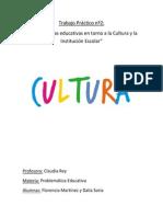 Trabajo Práctico Nº2 Cultura- Problematica Educativa