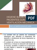 Higiene Bucal en Pacientes Con Ventilación Mecánica
