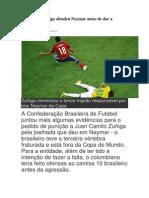 Para CBF, Zuñiga Ofendeu Neymar Antes de Dar a Joelhada